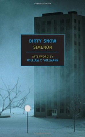 Dirty Snow by Georges Simenon