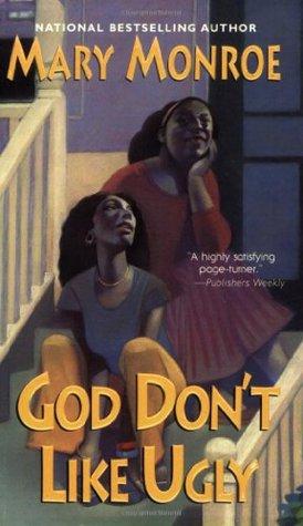God Don't Like Ugly (God Don't Like Ugly, #1)