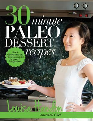 30-Minute-Paleo-Dessert-Recipes-Simple-Gluten-Free-and-Paleo-Desserts-for-Improved-Weight-Loss