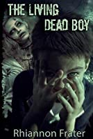 The Living Dead Boy and the Zombie Hunters