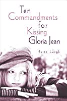 Ten Commandments for Kissing Gloria Jean