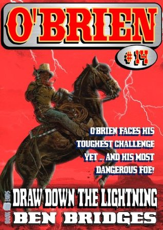 Draw Down the Lightning (An O'Brien Western Book 14)