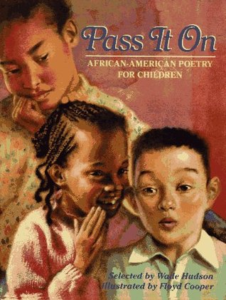 Pass It On: African American Poetry