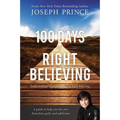 100 Days of Right Believing eBook by Joseph Prince ...