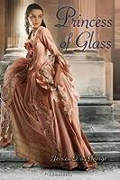 Princess of Glass (The Princesses of Westfalin Trilogy, #2)