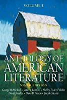 Anthology of American Literature, Volume I (Anthology of American Literature)