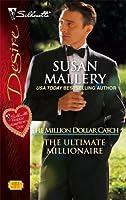 The Ultimate Millionaire (The Million Dollar Catch #3)