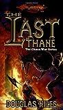 The Last Thane (Dragonlance: Chaos War, #1)