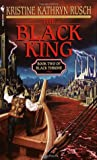 The Black King by Kristine Kathryn Rusch