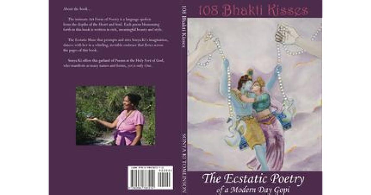 108 Bhakti Kisses The Ecstatic Poetry Of A Modern Day Gopi By Sonya Ki Tomlinson