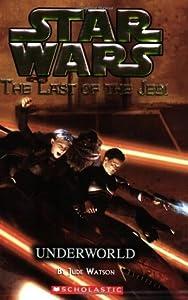 Underworld (Star Wars: The Last of the Jedi, #3)