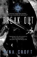 Break Out (Blood Hunter, #1)