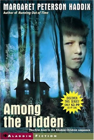 Among the Hidden by Margaret Peterson Haddix
