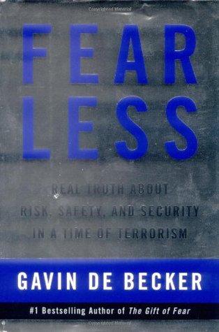 Fear Less by Gavin de Becker