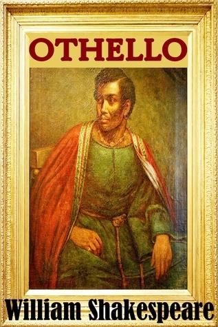 [William Shakespeare] Othello (Shakespeare Classic