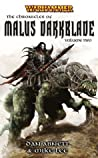 The Chronicles of Malus Darkblade Volume Two
