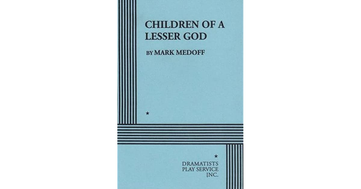Children Of A Lesser God By Mark Medoff