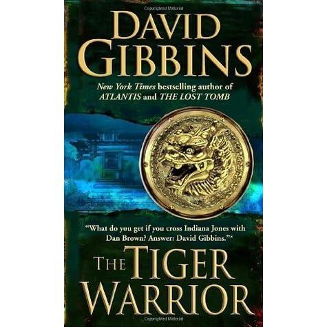 The Tiger Warrior (Jack Howard, #4) by David Gibbins