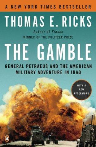 The Gamble by Thomas E. Ricks