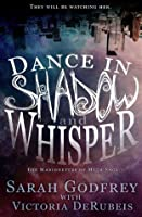Dance in Shadow and Whisper (The Marionettes of Myth)