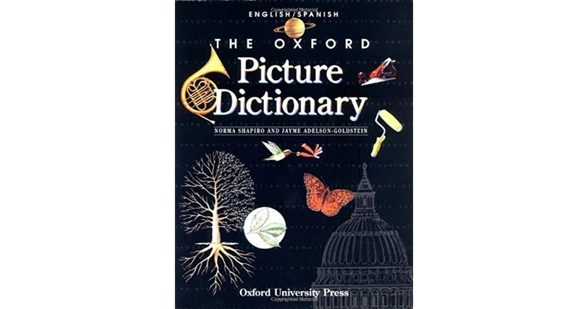 The Oxford Picture Dictionary: English-Spanish Edition by ...