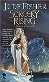 Sorcery Rising (Fool's Gold, #1)