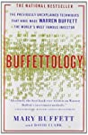 Buffettology: The Previously Unexplained Techniques That Have Made Warren Buffett the World's Most Famous Investor