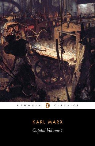 Capital: A Critique of Political Economy, Vol 1