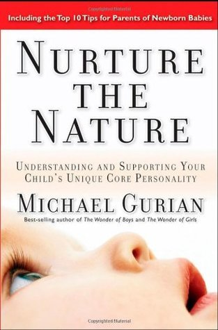 Nurture-the-Nature-Understanding-and-Supporting-Your-Child-s-Unique-Core-Personality