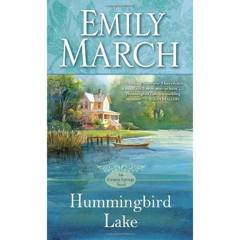 Hummingbird Lake (Eternity Springs, #2) by Emily March