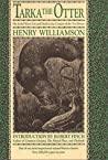 Tarka the Otter by Henry Williamson