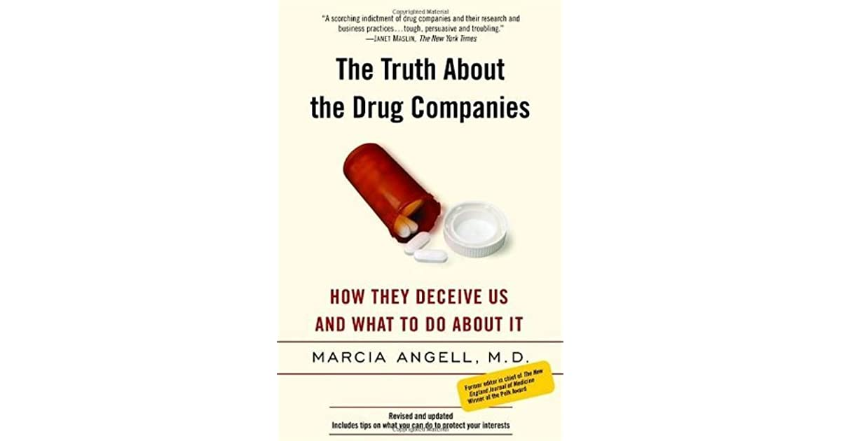 the truth about the drug companies how they deceive us