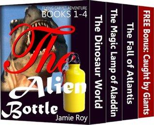 Magic Flying Carpet Adventure Books 1-4 Collection: The Myth of Alien Bottle Plus Free Bonus Book 4 (Only $2.99 - Regular: $11.96) (Fiction Adventure Kindle ... for kids Ages 6-8, 8-10, 9-12, Boys & Girls)