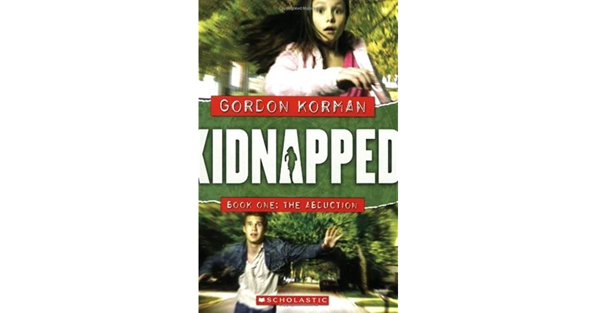 The Abduction (Kidnapped, #1) by Gordon Korman