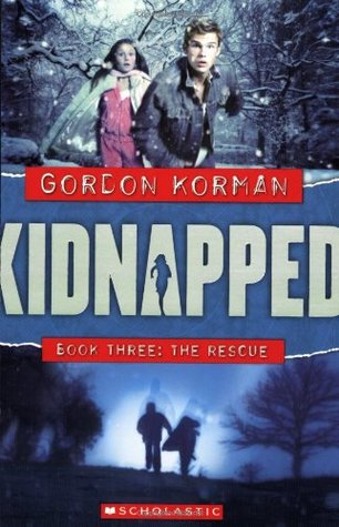 The Rescue (Kidnapped, #3) by Gordon Korman