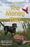 The Money Bird (An Animals in Focus Mystery)