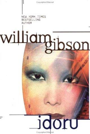 Idoru by William Gibson