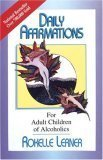 Daily Affirmations for Adult Children of Alcoholics: For Adult Children of Alcoholics