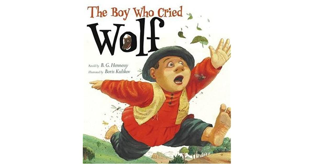 The Boy Who Cried Wolf By BG Hennessy