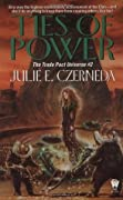 Ties of Power (Trade Pact Universe, #2)