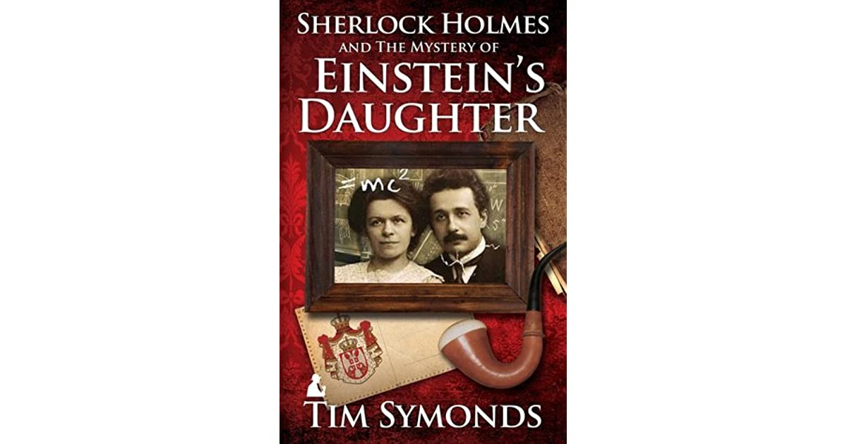 Sherlock Holmes and the Mystery of Einstein's Daughter by
