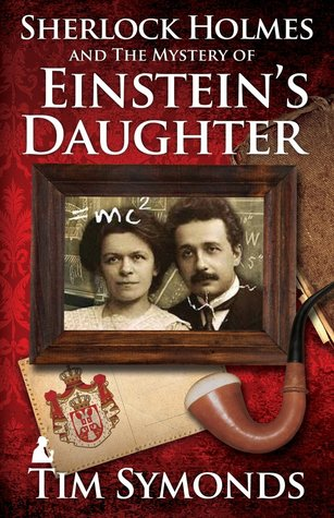 Sherlock Holmes and the Mystery of Einstein's Daughter