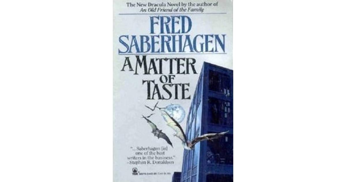 A Matter Of Taste (Saberhagens Dracula Book 6)