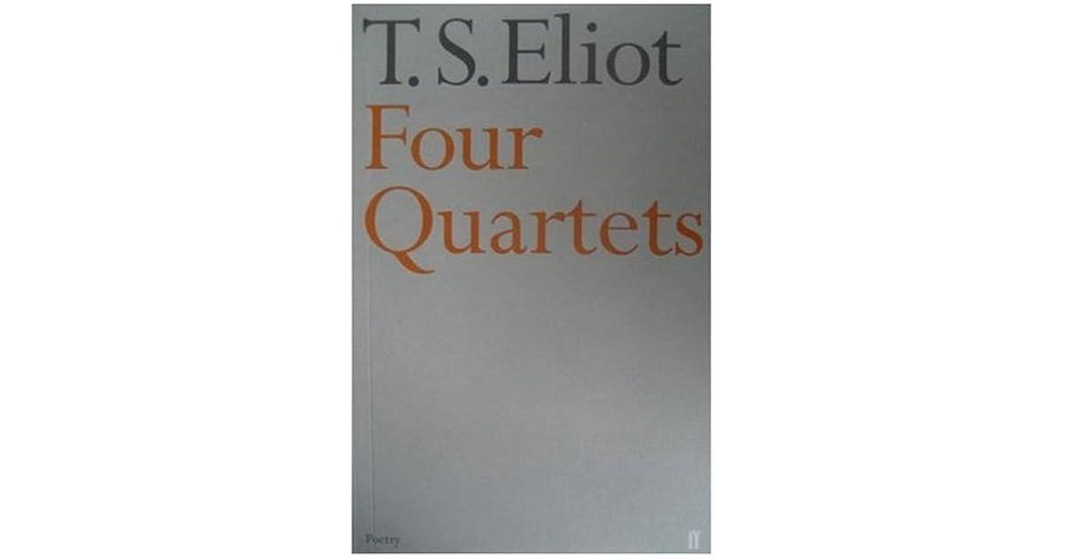 T.S. Eliot's Four Quartets