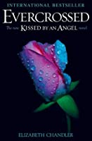 Evercrossed (Kissed by an Angel #4)
