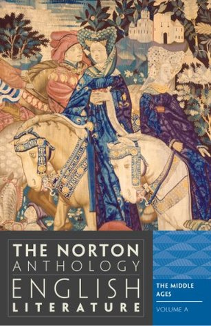The Norton Anthology of English Literature, Volume A by M.H. Abrams