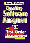 Quality Software Management V 2 – First–Order Measurement by Gerald M. Weinberg