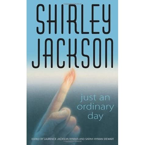 an analysis of one ordinary day with peanuts by shirley jackson Just an ordinary day: stories [shirley jackson  shirley jackson is one of my favorite author's many of her characters are so strange and interesting.