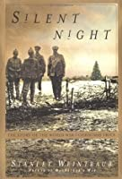 Silent Night: The Story of the World War I Christmas Truce