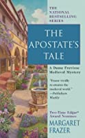The Apostate's Tale (Sister Frevisse, #17)